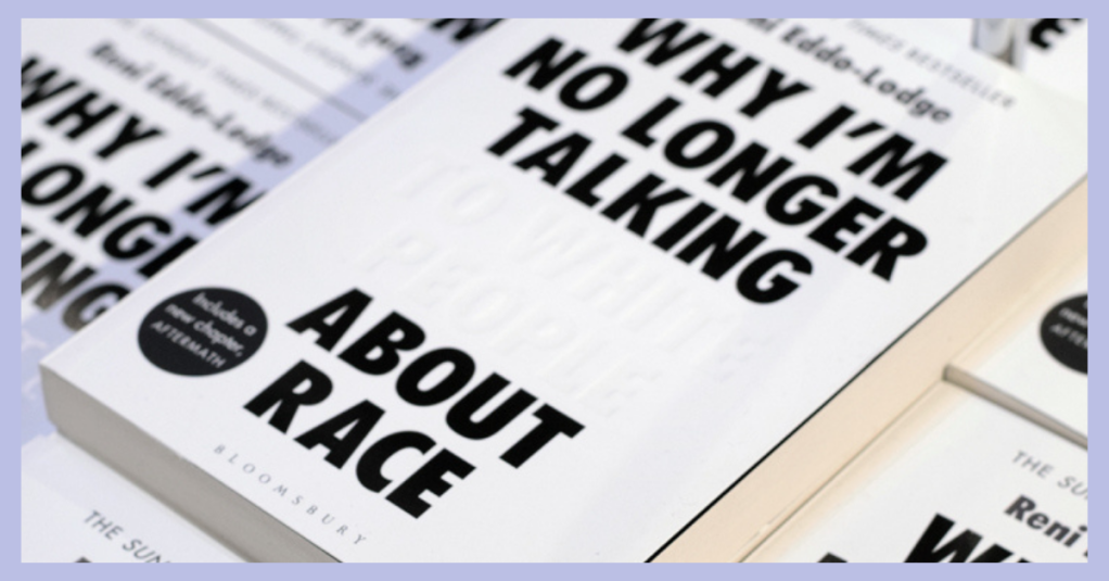 Cover of the book 'Why I Am No Longer Talking to White People About Race'